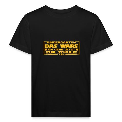 Kindergarten Das Wars - Kinder Bio-T-Shirt
