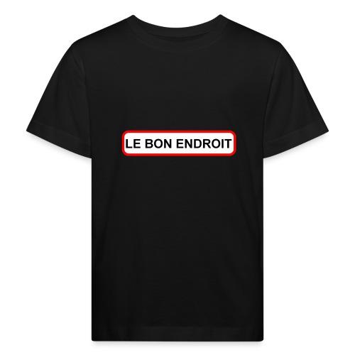 Le Bon Endroit - T-shirt bio Enfant