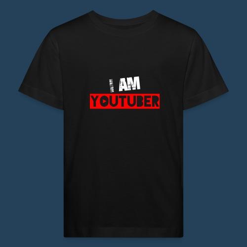 I am Youtuber - Kinder Bio-T-Shirt