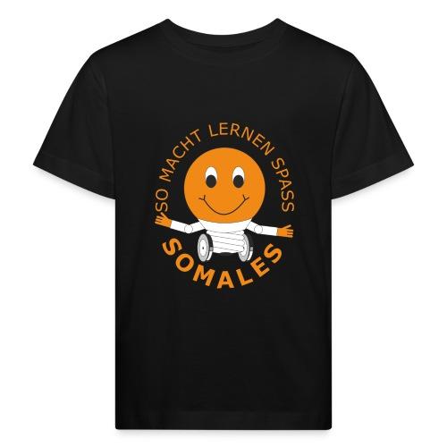 SOMALES - SO MACHT LERNEN SPASS - Kinder Bio-T-Shirt
