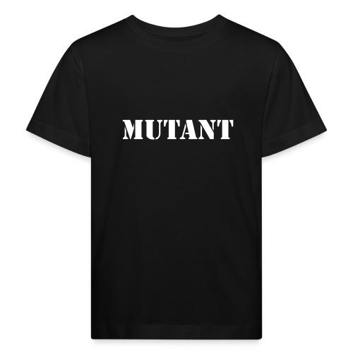 mutant - Kids' Organic T-Shirt