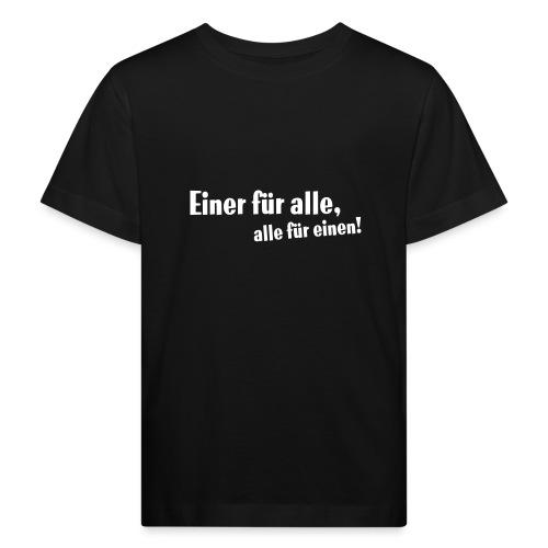 Kinder Kapuzenpullover Einer für alle .... - Kinder Bio-T-Shirt
