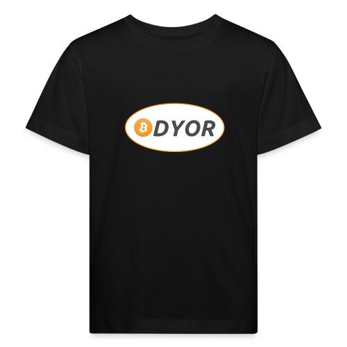 DYOR - option 2 - Kids' Organic T-Shirt