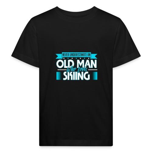 Unterschätze nie einen alten Mann der Skifahren li - Kinder Bio-T-Shirt