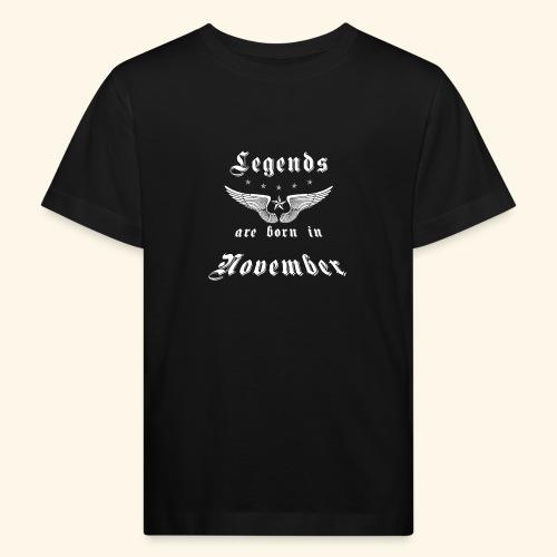 Legends are born in November - Kinder Bio-T-Shirt