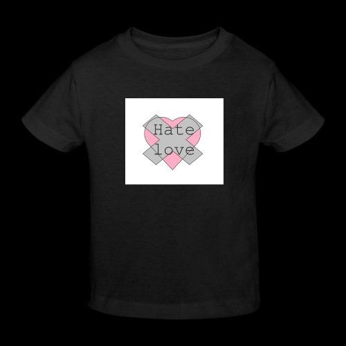 Hate love - Camiseta ecológica niño