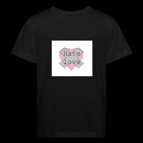 Hate love - Camiseta ecológica niño
