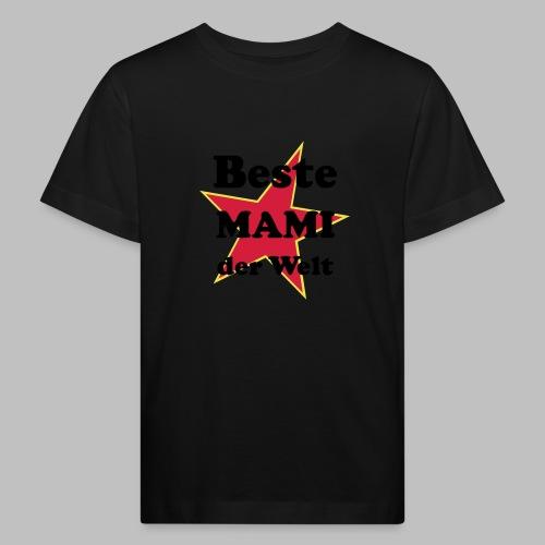 Beste MAMI der Welt - Mit Stern - Kinder Bio-T-Shirt