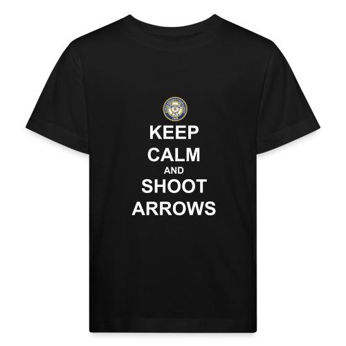 Keep Calm and Shoot Arrows - Vit text - Ekologisk T-shirt barn