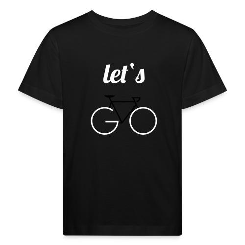 Let's GO - Kinder Bio-T-Shirt