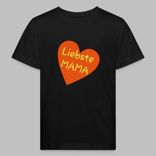 Liebste Mama - Auf Herz ♥ - Kinder Bio-T-Shirt