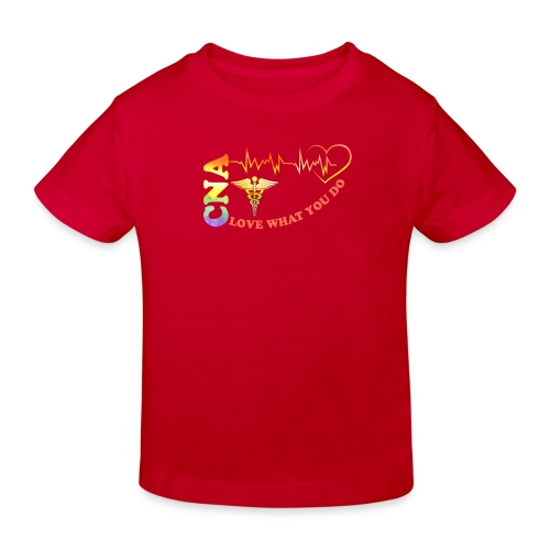 Cna Love What You Do - Kids' Organic T-Shirt