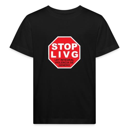 Stop LIVG Ley integral de violencia de Género - Camiseta ecológica niño