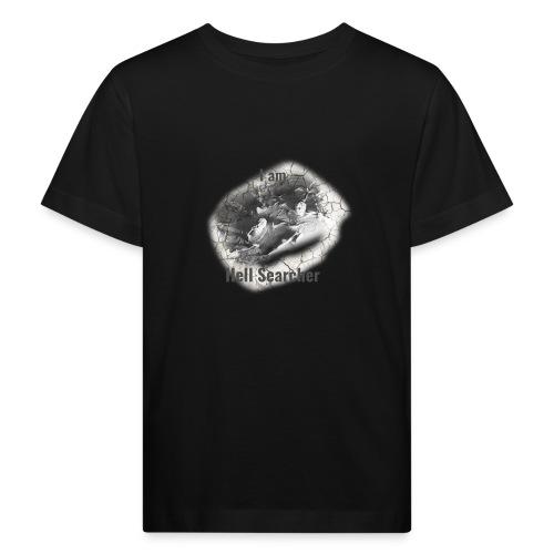 I am Hell Searcher T-Shirt White - Kids' Organic T-Shirt