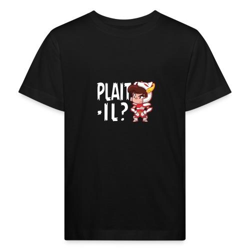 Seiya vous dit Plaît-il ? (texte blanc) Tee - T-shirt bio Enfant