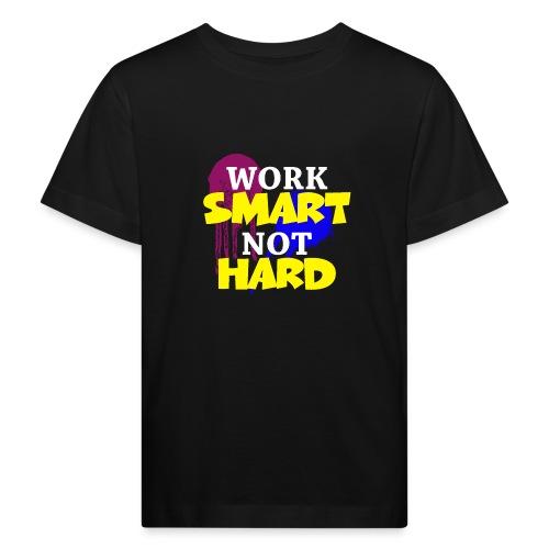 travailler intelligemment pas difficile - T-shirt bio Enfant