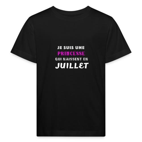 je suis une princesse qui naissent juillet - T-shirt bio Enfant