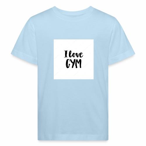 I love gym - Ekologisk T-shirt barn