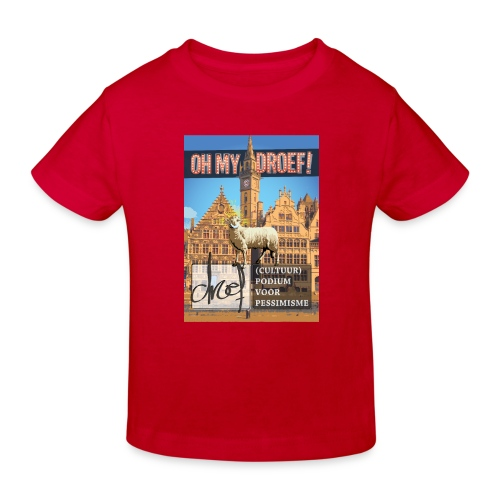 Oh My Droef! - Kinderen Bio-T-shirt