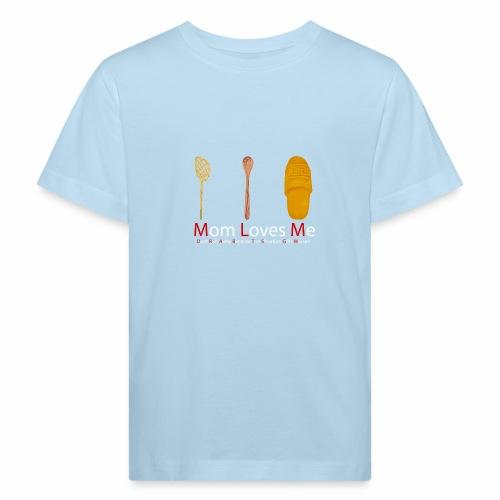 Mamma Loves Me - Maglietta ecologica per bambini