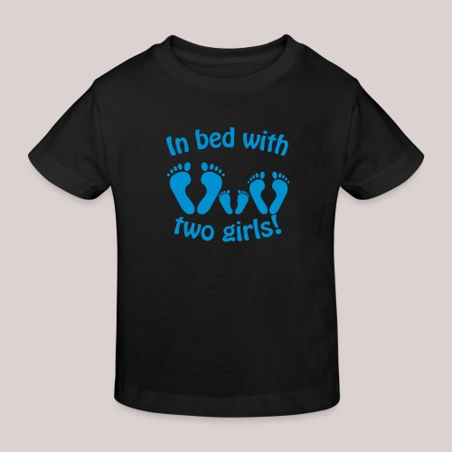 In bed with two girls daddy and his girls Papa - Kinder Bio-T-Shirt