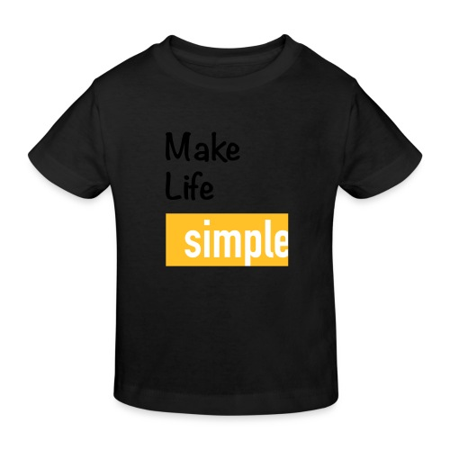 Make Life Simple - T-shirt bio Enfant