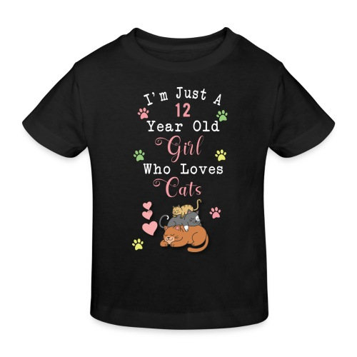 I'm just a 12 year old girl who loves cats - T-shirt bio Enfant