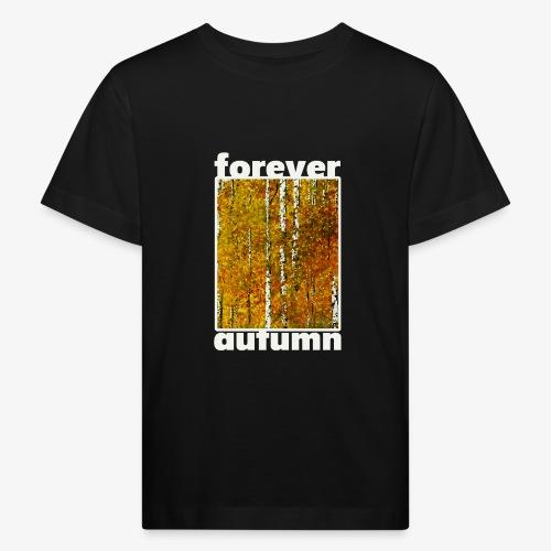 Forever autumn - Ekologiczna koszulka dziecięca
