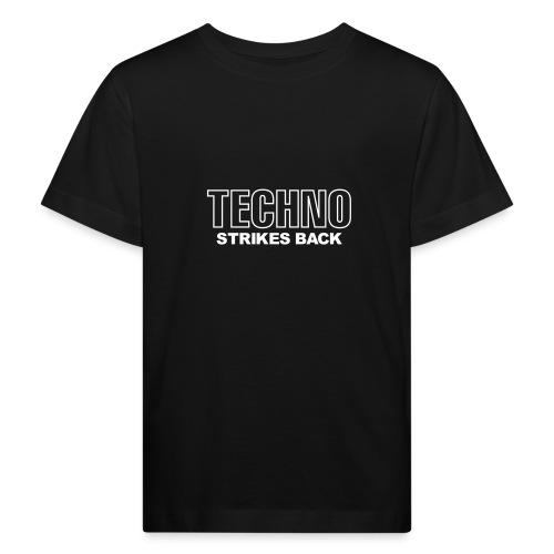 Techno strikes back - Kids' Organic T-Shirt