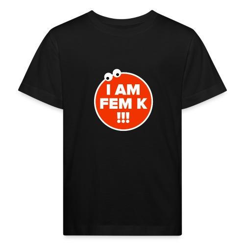 I AM FEM K - Kids' Organic T-Shirt