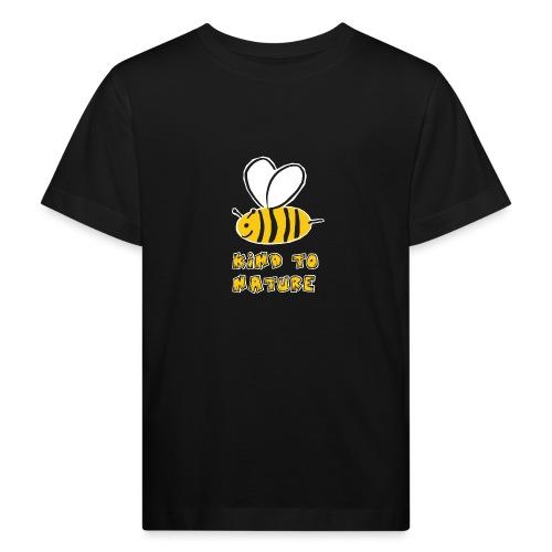 Bee kind to nature Bienen retten - Kinder Bio-T-Shirt