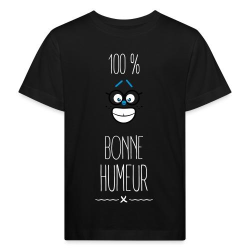 100 % bonne humeur - T-shirt bio Enfant