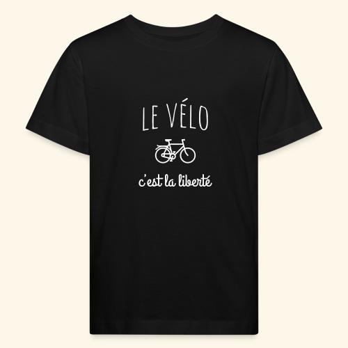 Le vélo c'est la liberté - T-shirt bio Enfant