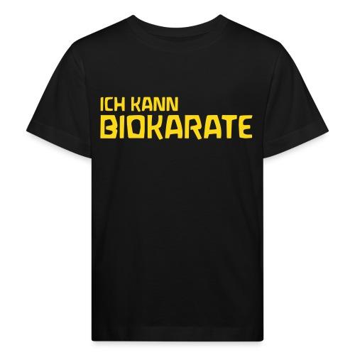 ICH KANN BIOKARATE - Kinder Bio-T-Shirt