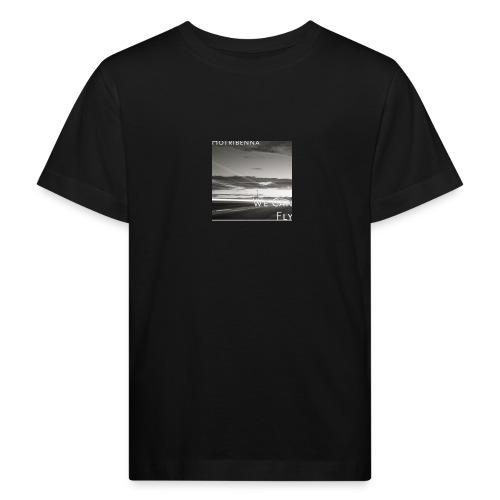 we can fly tshirts - Kids' Organic T-Shirt