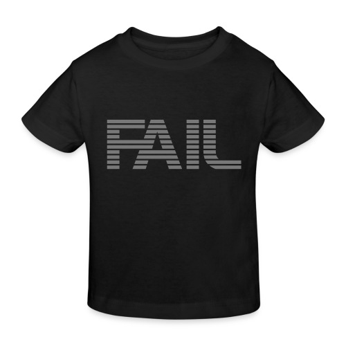 FAIL - Kinder Bio-T-Shirt