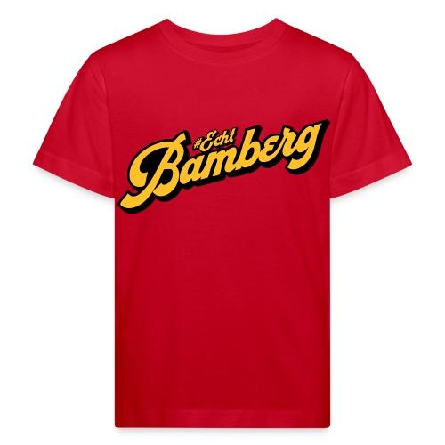 Echt Bamberg - Kinder Bio-T-Shirt
