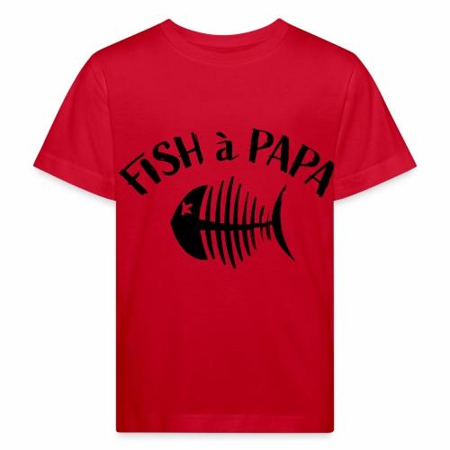 Le Fish à papa - Kinderen Bio-T-shirt