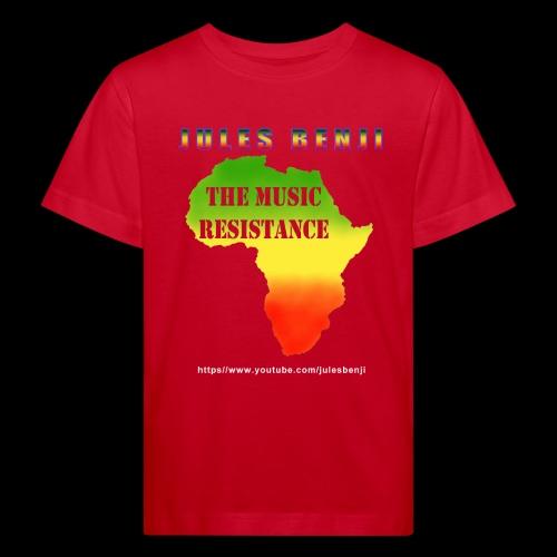JULES BENJI & MUSIC RESISTANCE africa design - Kids' Organic T-Shirt