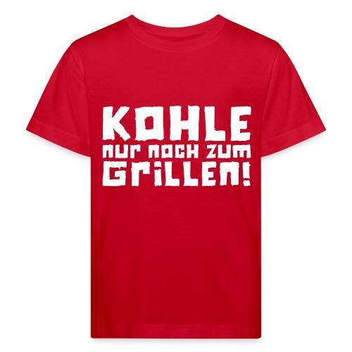 Kohle nur noch zum Grillen - Logo - Kinder Bio-T-Shirt