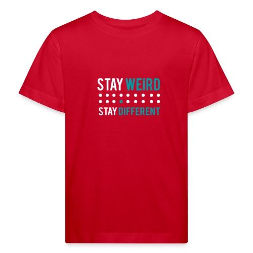 stay different - Kinder Bio-T-Shirt