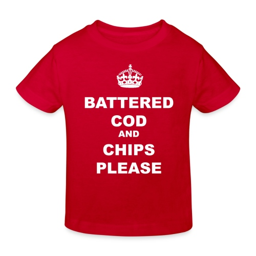 BATTERED COD AND CHIPS PLEASE - Kids' Organic T-Shirt
