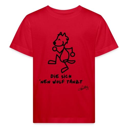 Die sich nen Wolf tanzt - Kinder Bio-T-Shirt