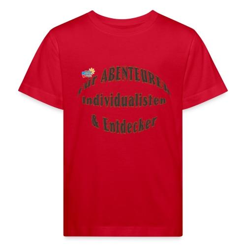 Abenteurer Individualisten & Entdecker - Kinder Bio-T-Shirt