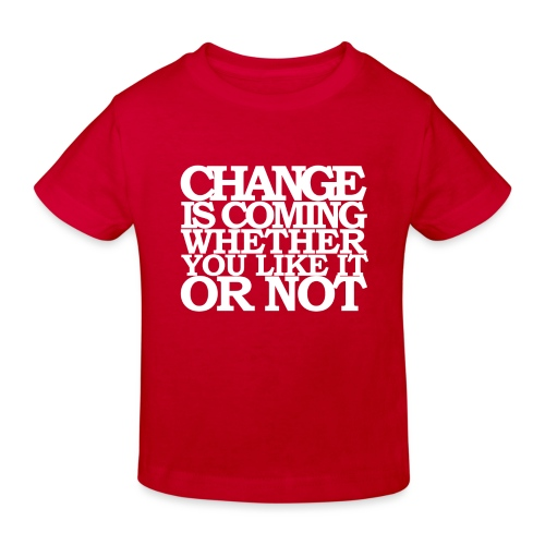 CHANGE IS COMING - Ekologisk T-shirt barn