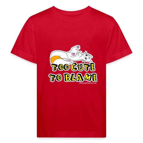 Too Cute To Blame - Kids' Organic T-Shirt