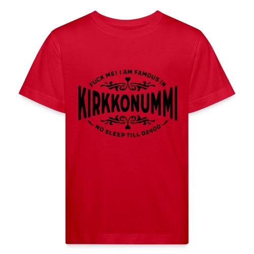 Kirkkonummi - Fuck Me - Lasten luonnonmukainen t-paita