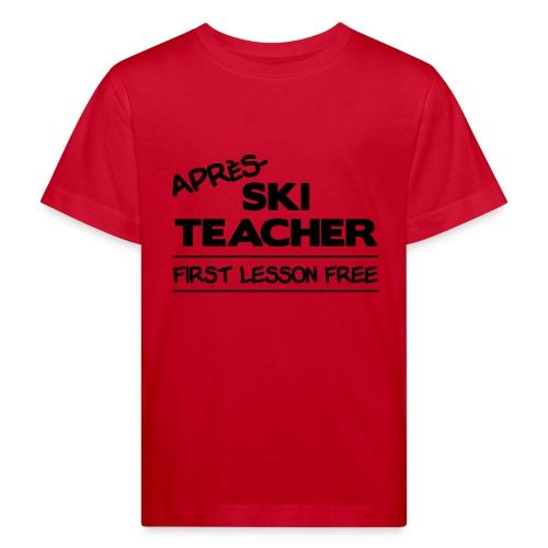 Apres ski teacher - Kinder Bio-T-Shirt