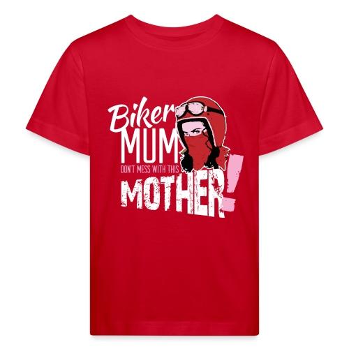 Biker Mum T-Shirt - Kids' Organic T-Shirt