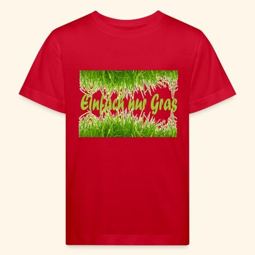 einfach nur gras2 - Kinder Bio-T-Shirt